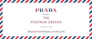 """Prada """"The Postman Dreams"""""""